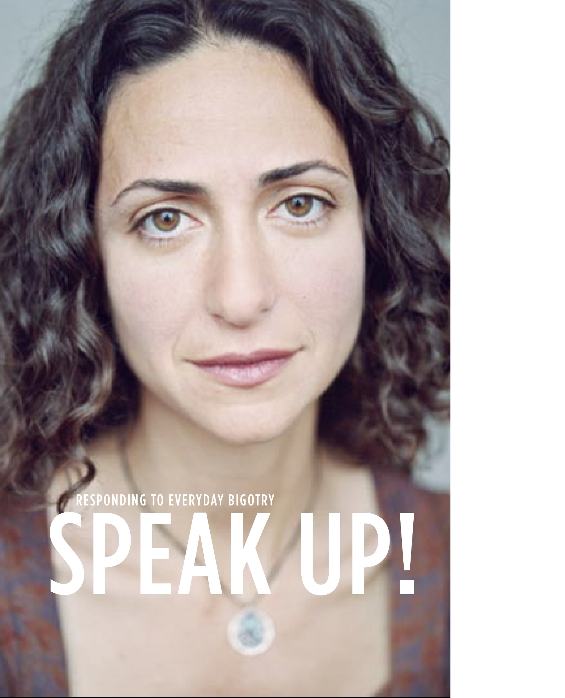Speak Up: Responding to Everyday Bigotry