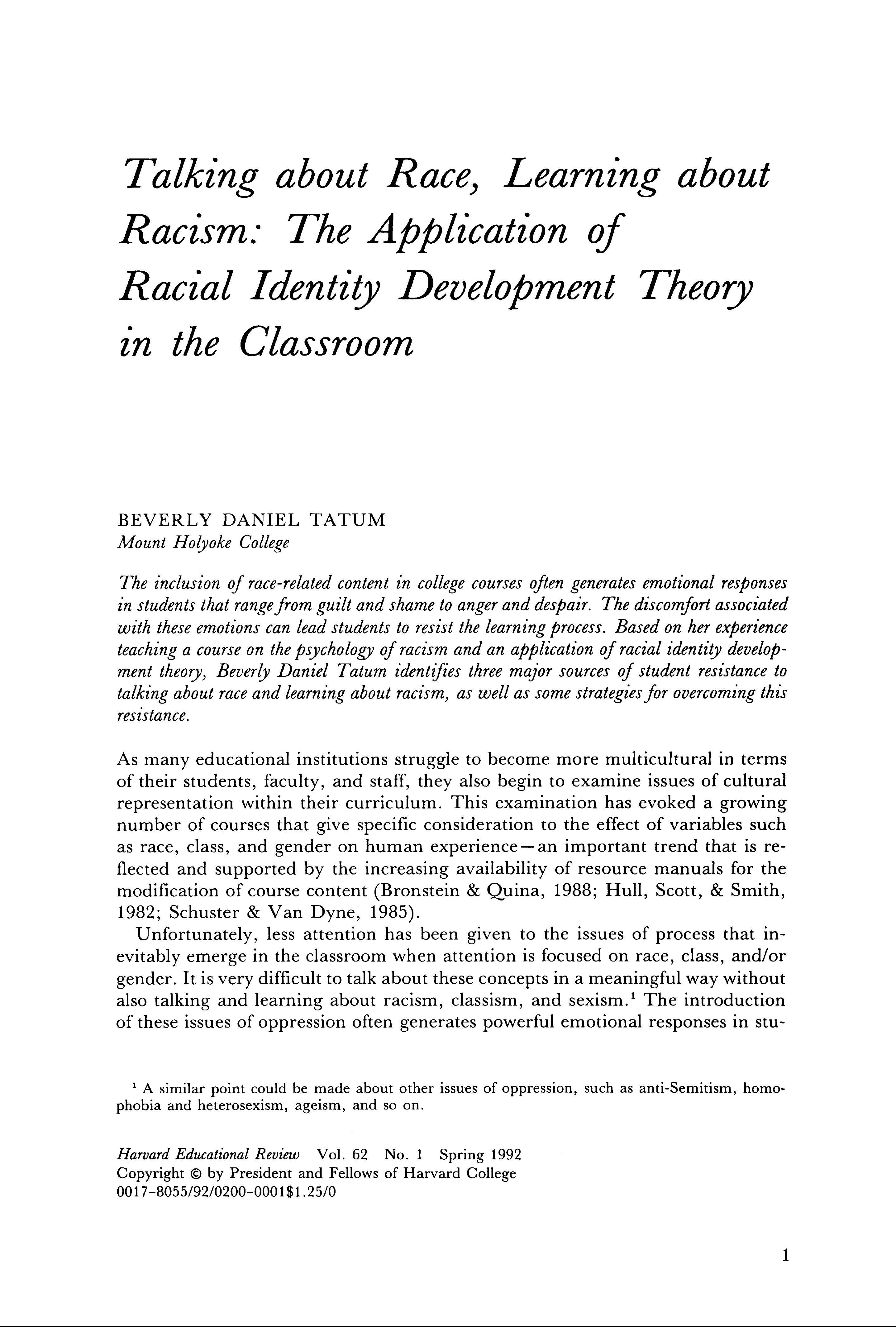 Talking About Race, Learning About Racism: The Application of Racial Identity Development Theory in the Classroom