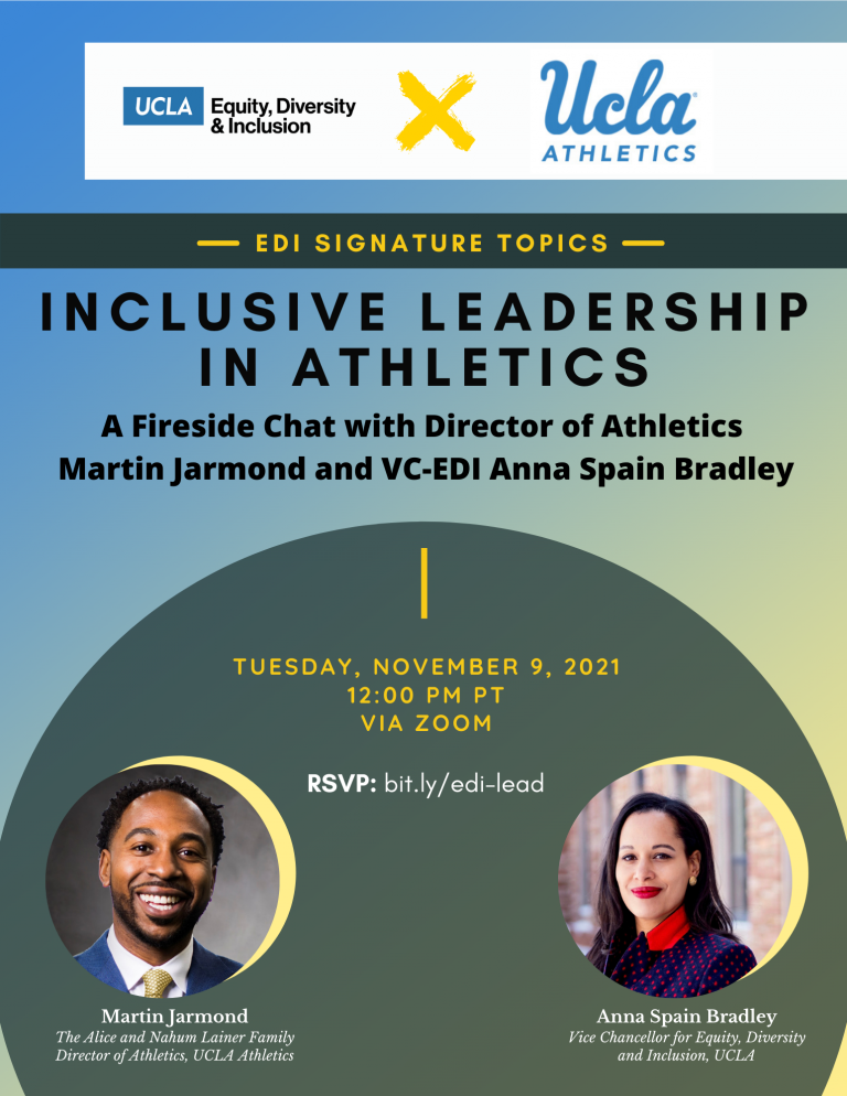 flyer for edi signature topics - inclusive leadership in sports: a fireside chat with director of athletics martin jarmond and vc-edi anna spain bradley